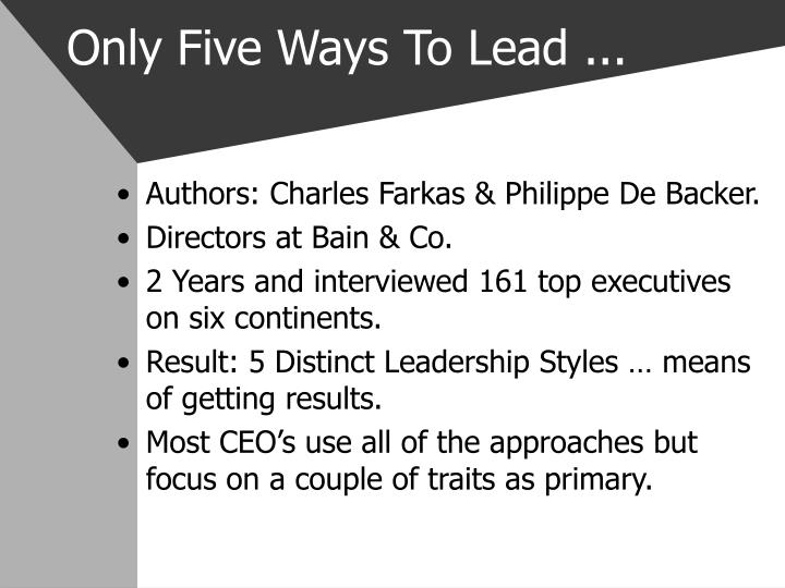 Only five ways to lead