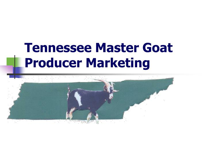 Tennessee Master Goat Producer Marketing