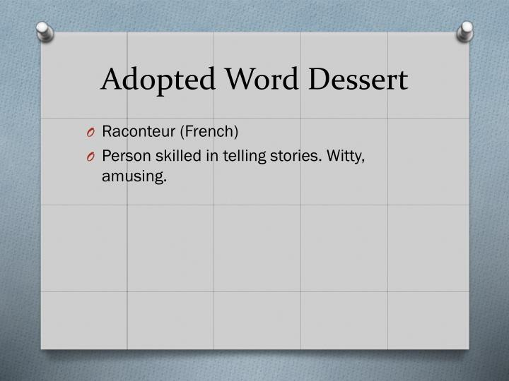Adopted Word Dessert