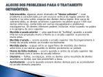 alguns dos problemas para o tratamento ortod ntico