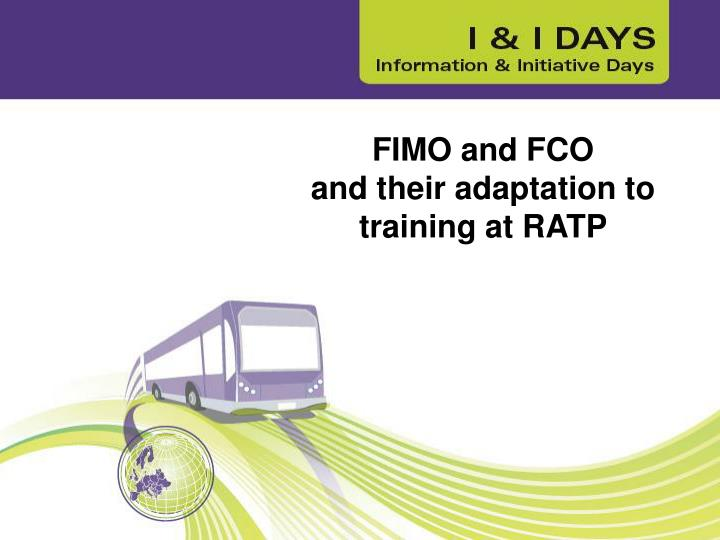 Fimo and fco and their adaptation to training at ratp