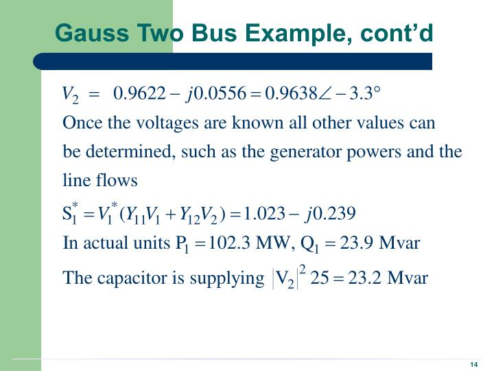 slack bus and slack generator Slack bus modeling and cost analysis of distributed generator installations shiqiong tong1 and karen miu2 abstract: the installation and operation of distributed generators dgs has great potential for local utilities to improve distribution system reliability and lower their operating and expansion planning costs.