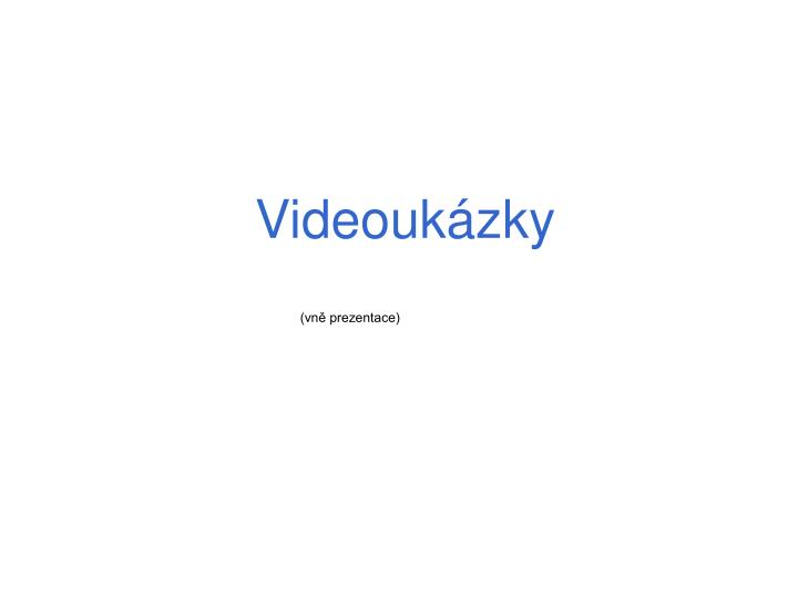 Videoukázky