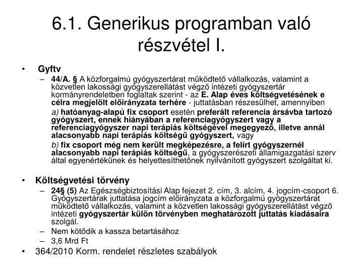 6.1. Generikus programban való részvétel I.