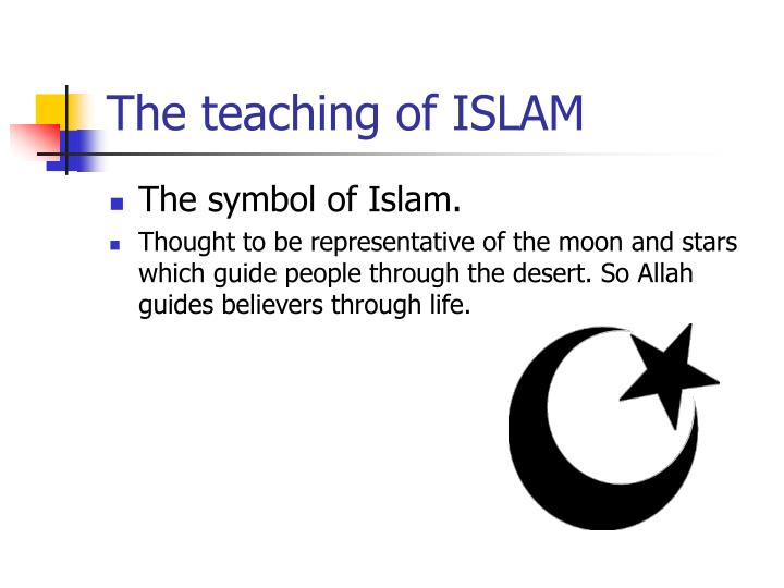 The teaching of ISLAM