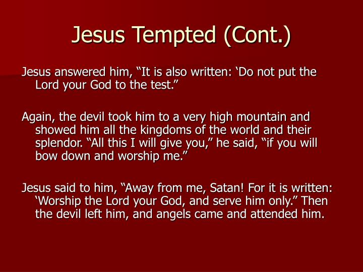 Jesus Tempted (Cont.)