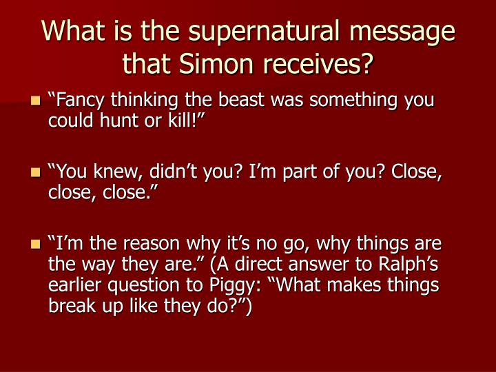What is the supernatural message that Simon receives?