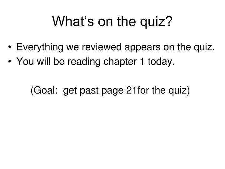 What's on the quiz?