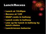 lunch recess