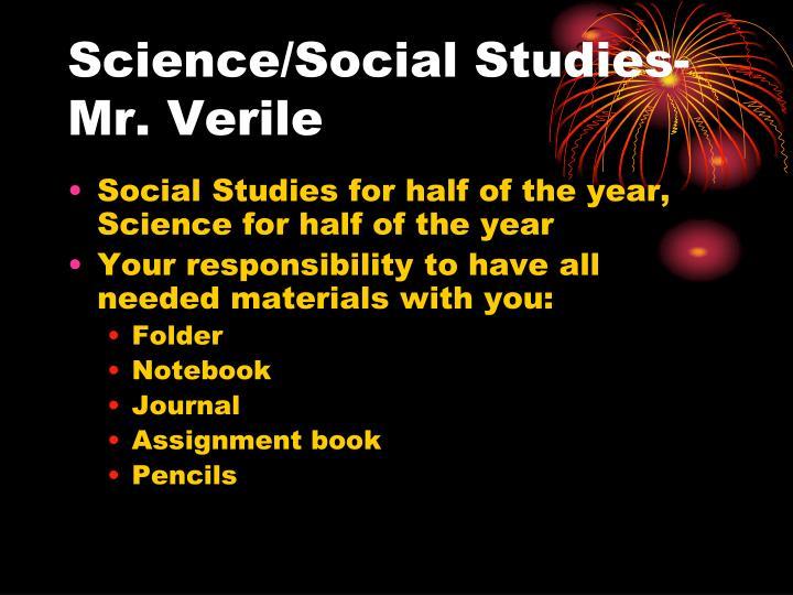 Science/Social Studies-Mr. Verile