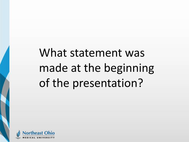 What statement was made at the beginning of the presentation?