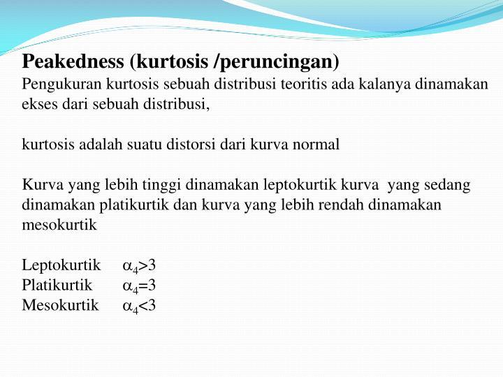 Peakedness