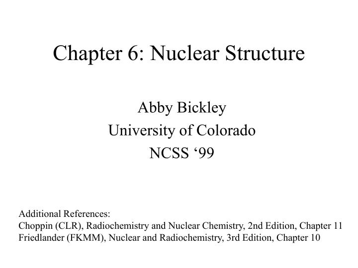 Chapter 6 nuclear structure