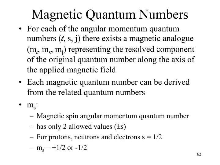 Magnetic Quantum Numbers