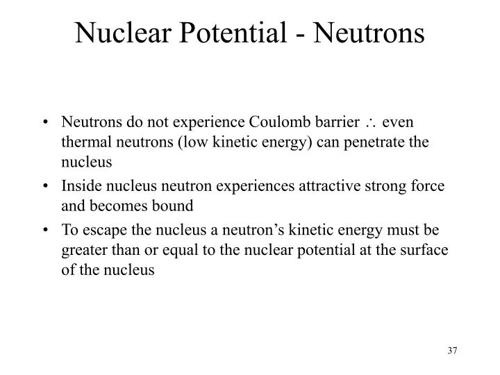 Nuclear Potential - Neutrons