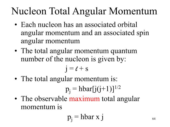 Nucleon Total Angular Momentum