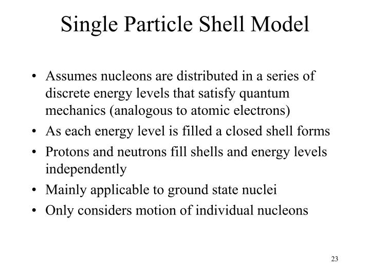 Single Particle Shell Model
