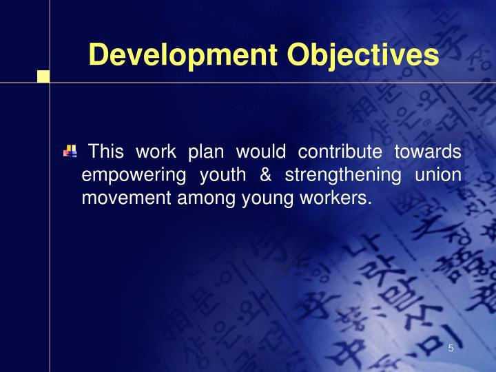 Development Objectives