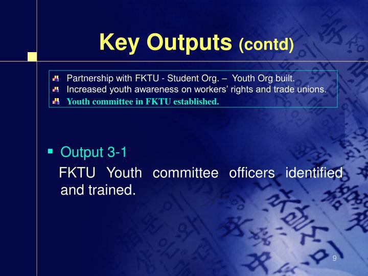 Key Outputs