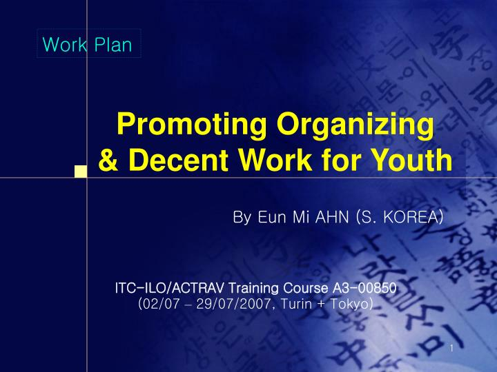 Promoting organizing decent work for youth