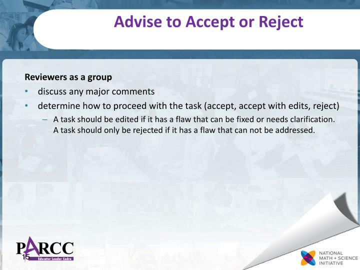 Advise to Accept or Reject