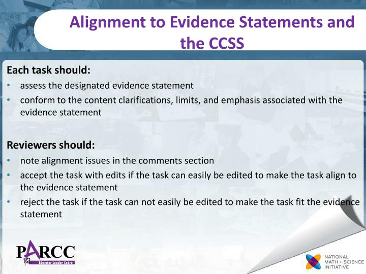Alignment to Evidence Statements and the CCSS