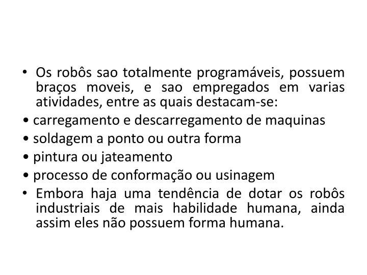 Os robôs