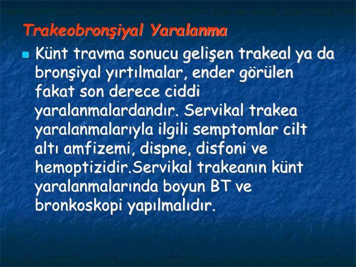 Trakeobroniyal Yaralanma