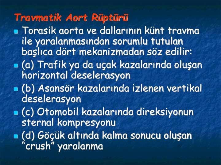 Travmatik Aort Rptr