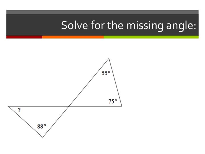 Solve for the missing angle: