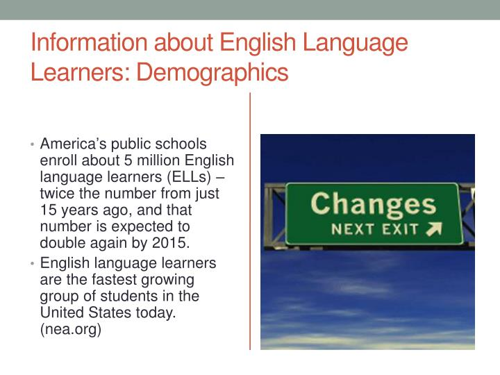 Information about English Language Learners: Demographics