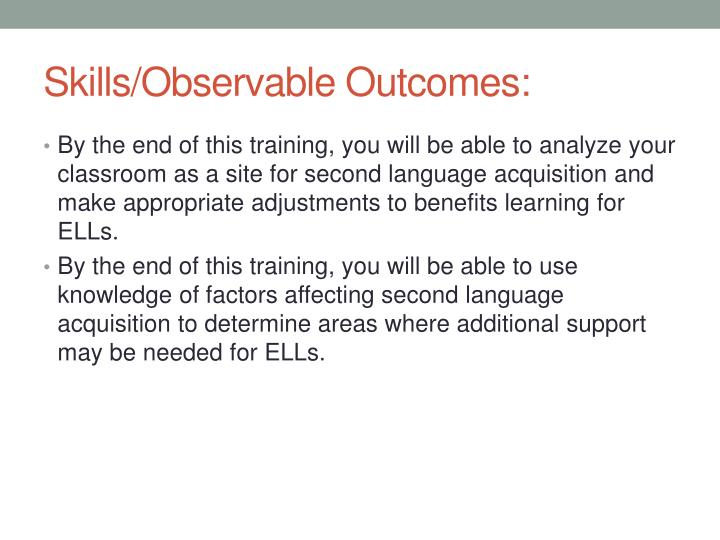Skills observable outcomes