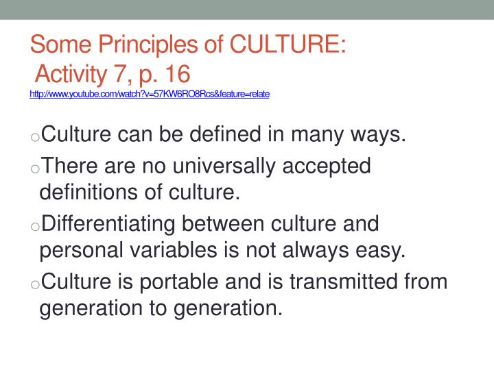 Some Principles of CULTURE: