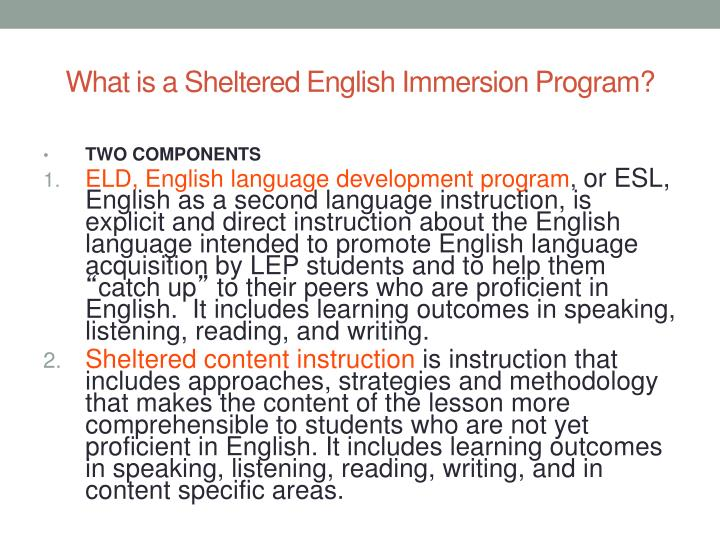 What is a Sheltered English Immersion Program?