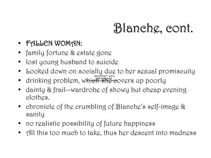 Blanche, cont.