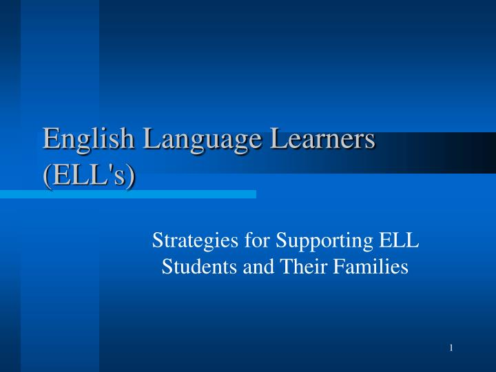 English language learners ell s