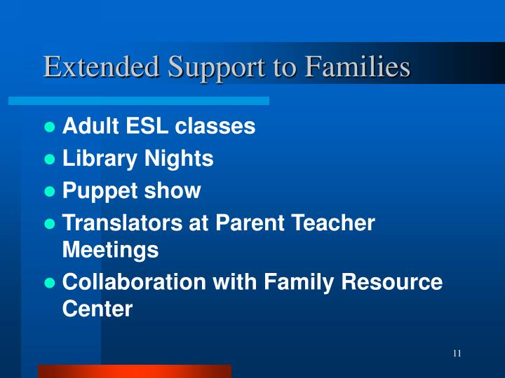 Extended Support to Families