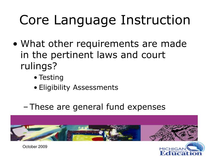 Core Language Instruction