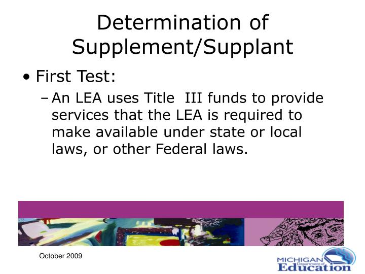 Determination of Supplement/Supplant