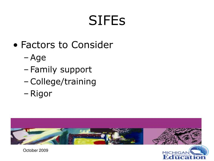 SIFEs