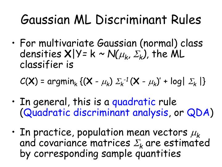 Gaussian ML Discriminant Rules