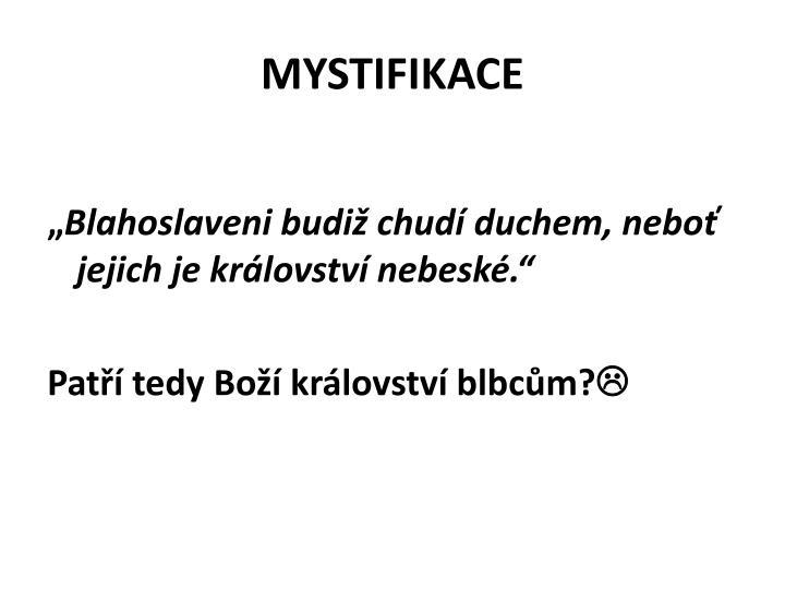MYSTIFIKACE