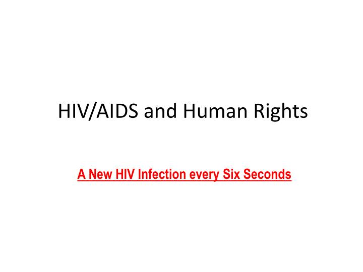 Hiv aids and human rights