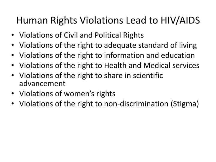 Human Rights Violations Lead to HIV/AIDS