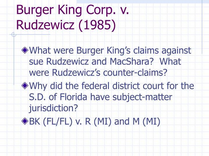 Burger King Corp. v. Rudzewicz (1985)