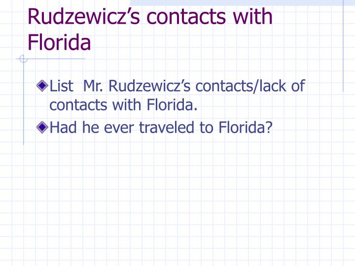 Rudzewicz's contacts with Florida