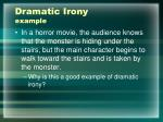dramatic irony example1
