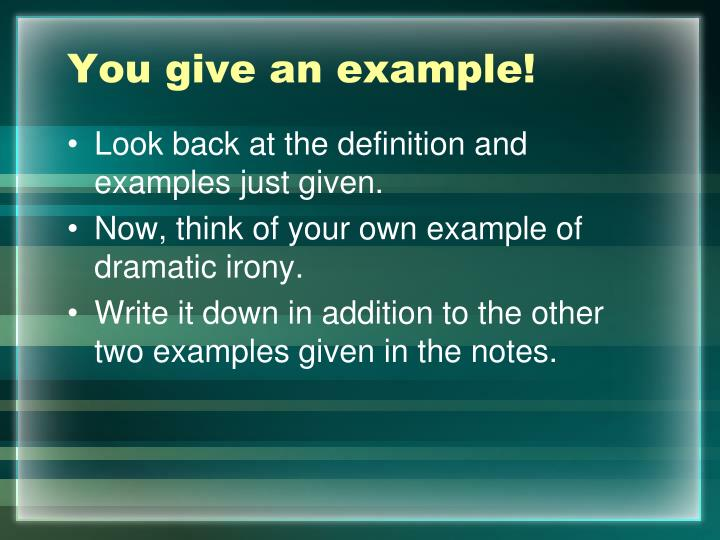 You give an example!