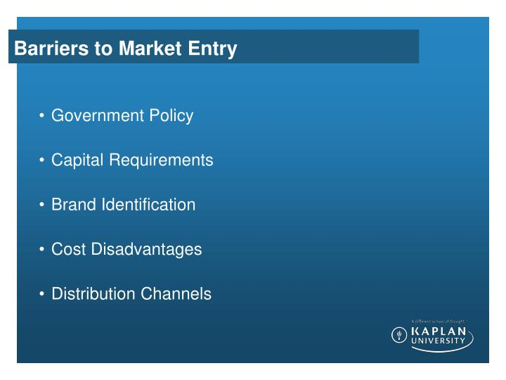 Barriers to Market Entry