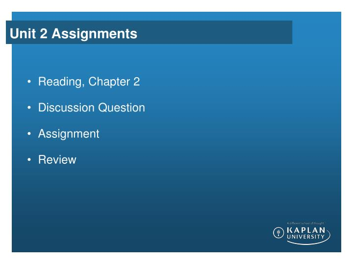Unit 2 Assignments